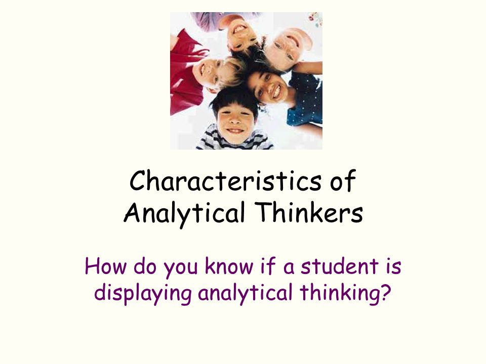 Characteristics of Analytical Thinkers