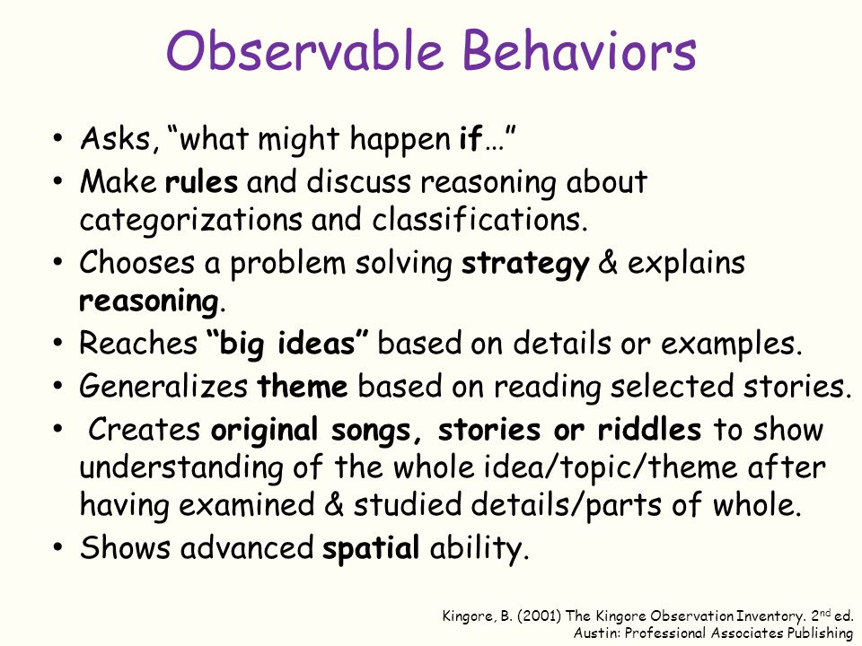 Observable Behaviors Asks, what might happen if…