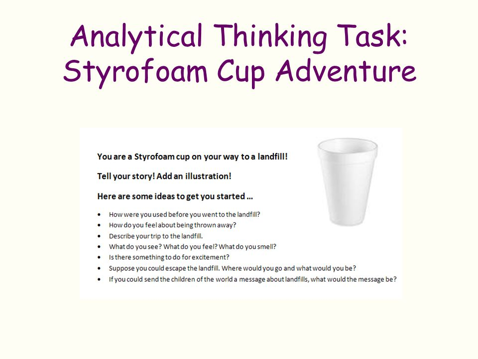 Analytical Thinking Task: Styrofoam Cup Adventure