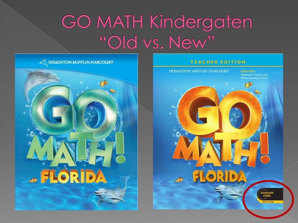 GO MATH Kindergaten Old vs. New