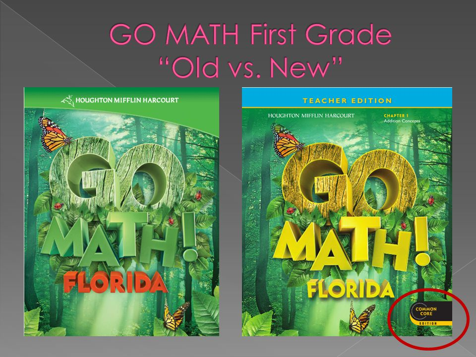 GO MATH First Grade Old vs. New