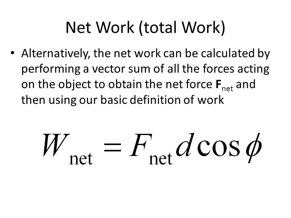 Net Work (total Work)