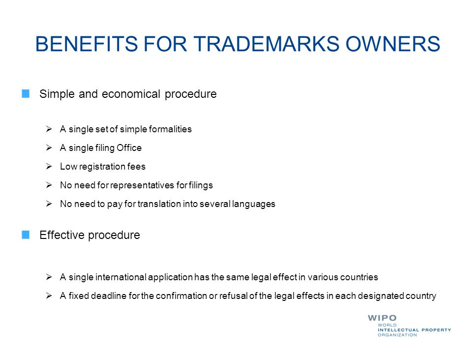 BENEFITS FOR TRADEMARKS OWNERS