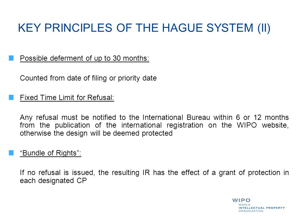 KEY PRINCIPLES OF THE HAGUE SYSTEM (II)