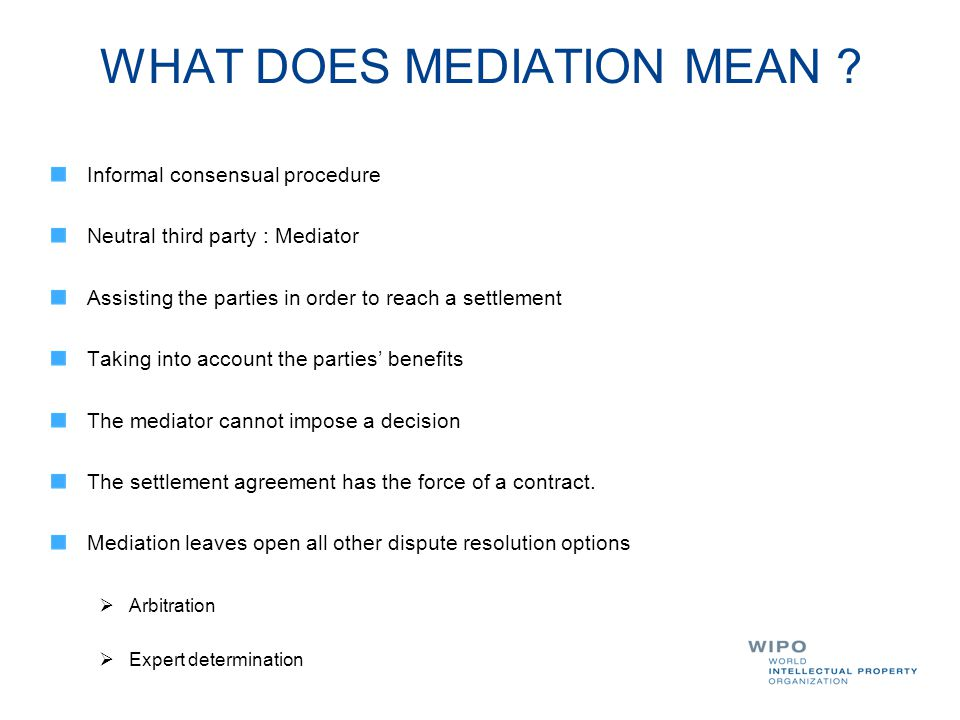 WHAT DOES MEDIATION MEAN