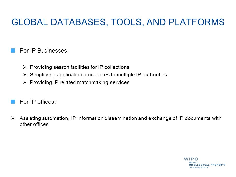 GLOBAL DATABASES, TOOLS, AND PLATFORMS