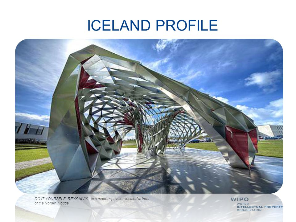 ICELAND PROFILE DO IT YOURSELF REYKJAVIK , is a modern pavilion located in front of the Nordic House.