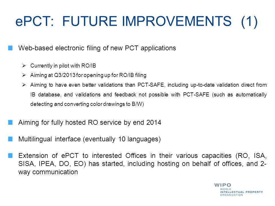 ePCT: FUTURE IMPROVEMENTS (1)