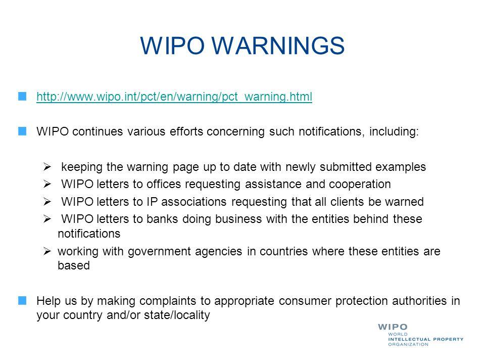 WIPO WARNINGS http://www.wipo.int/pct/en/warning/pct_warning.html