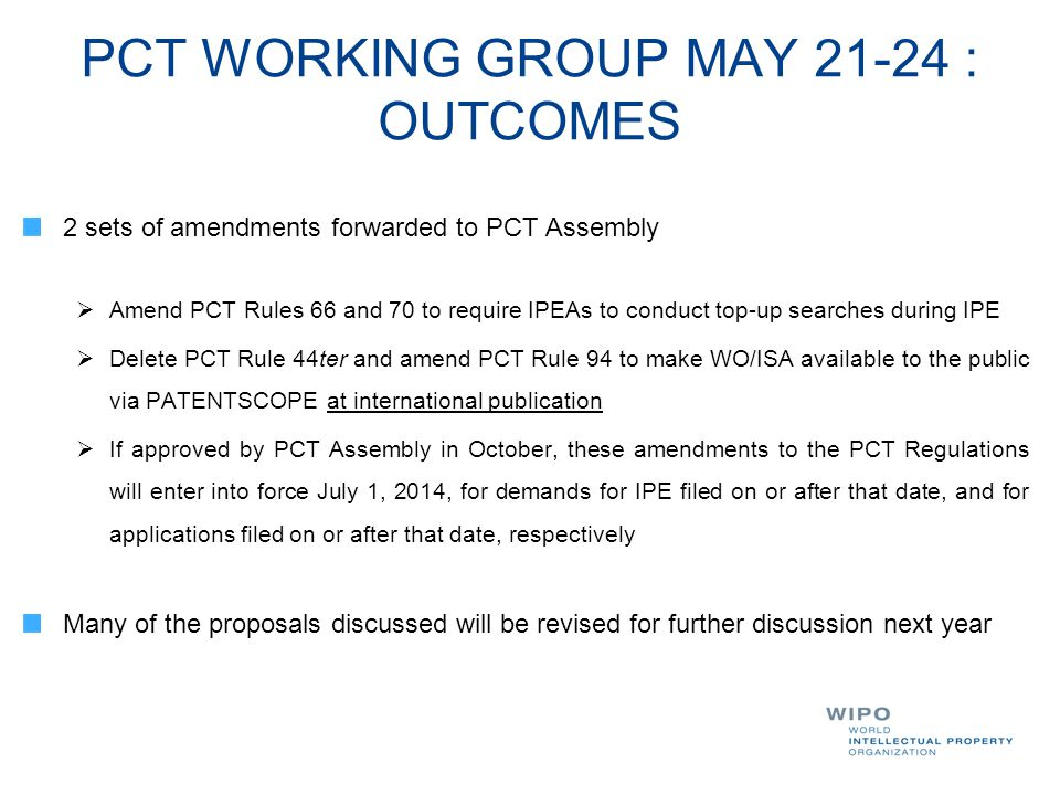 PCT WORKING GROUP MAY 21-24 : OUTCOMES