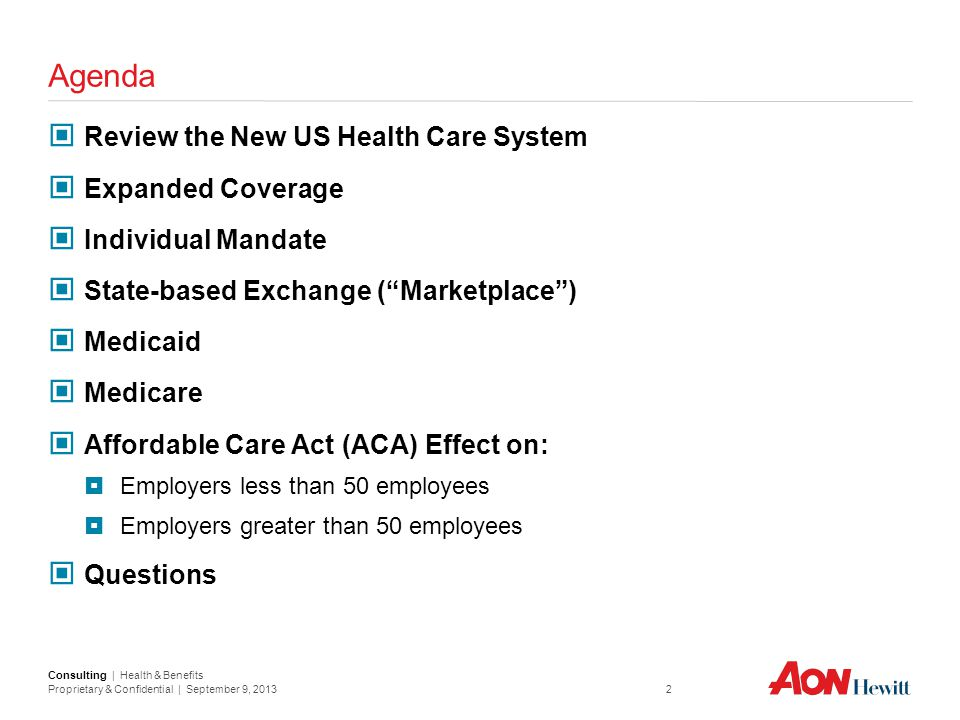 Agenda Review the New US Health Care System Expanded Coverage