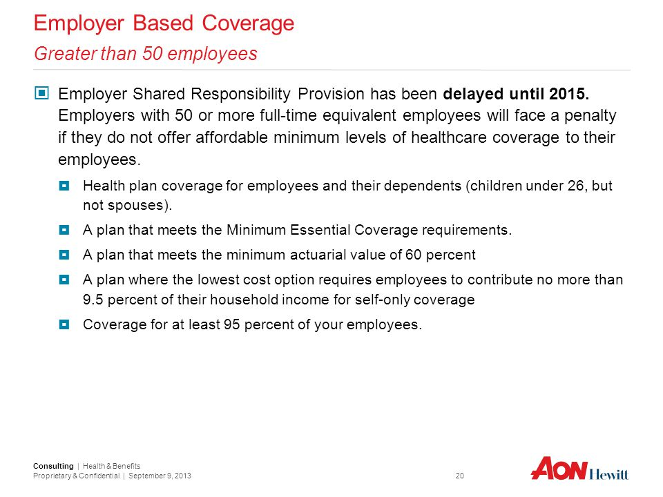 Employer Based Coverage Greater than 50 employees
