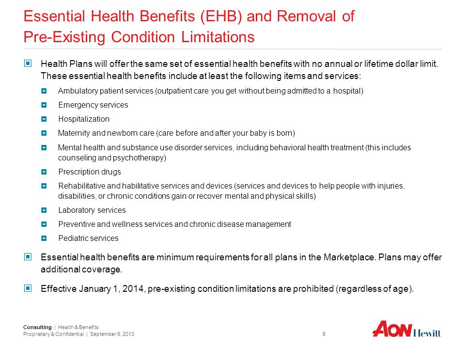 Essential Health Benefits (EHB) and Removal of Pre-Existing Condition Limitations