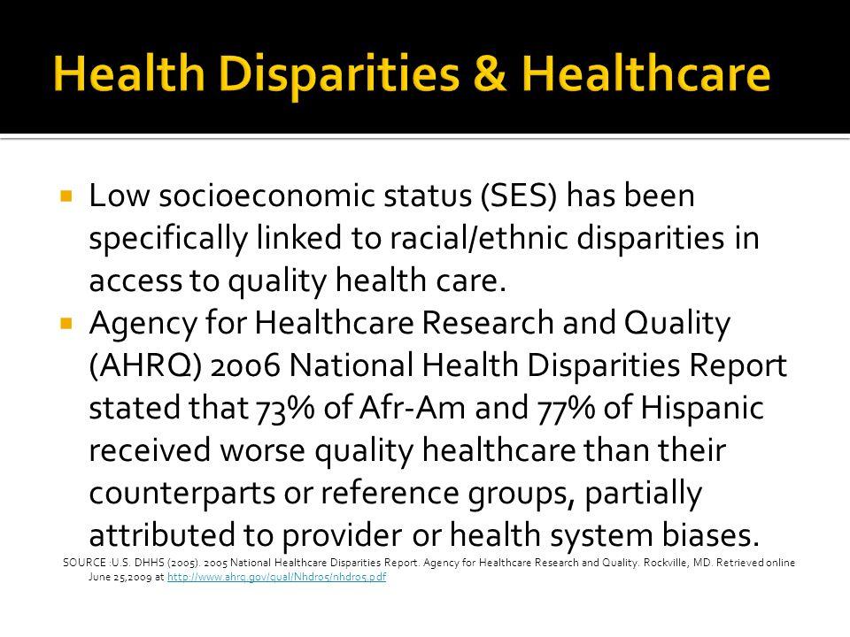 Health Disparities & Healthcare