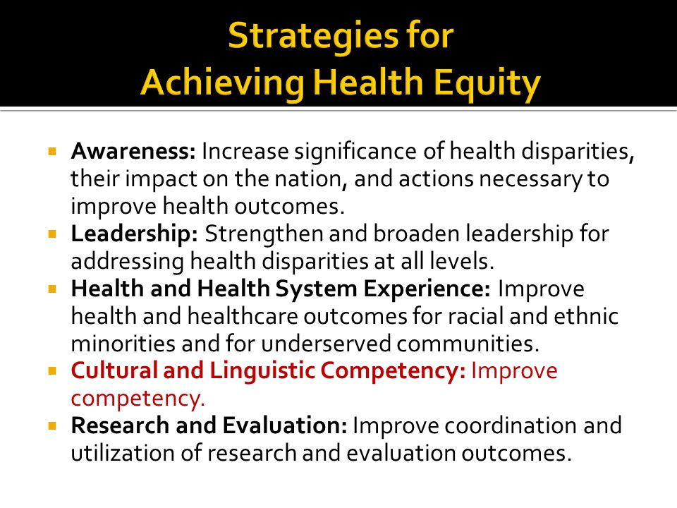 Strategies for Achieving Health Equity
