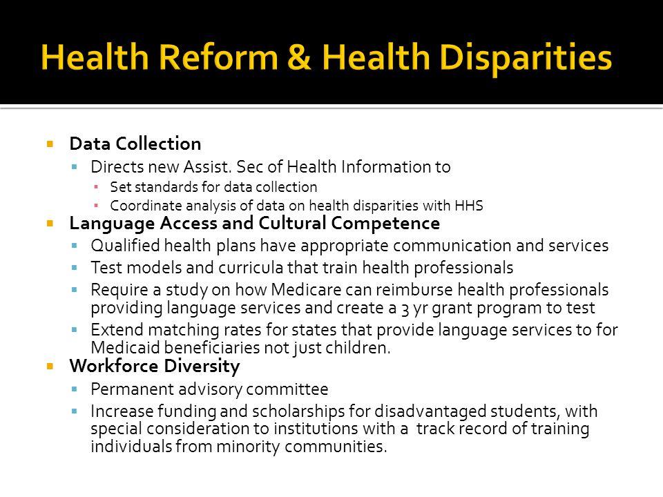 Health Reform & Health Disparities