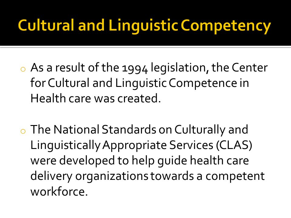 Cultural and Linguistic Competency