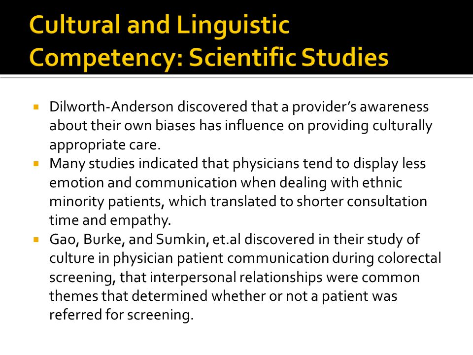 Cultural and Linguistic Competency: Scientific Studies