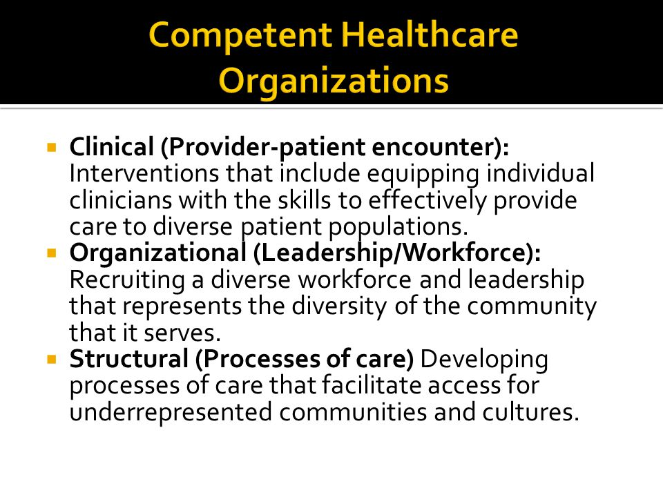 Competent Healthcare Organizations