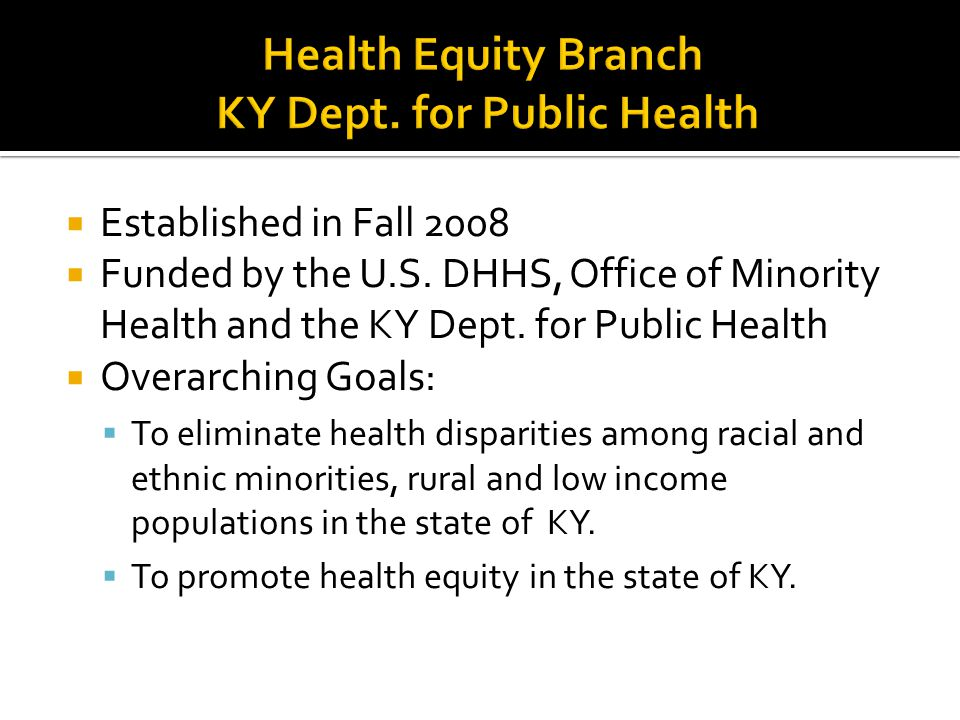 Health Equity Branch KY Dept. for Public Health