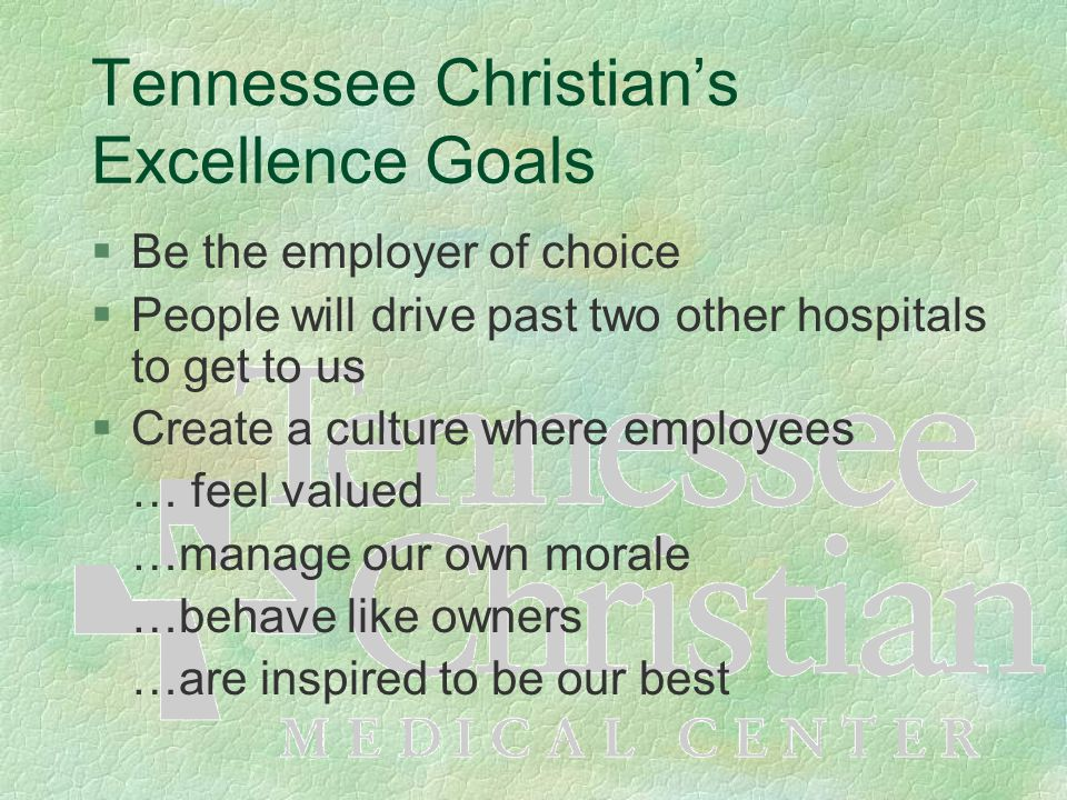 Tennessee Christian's Excellence Goals
