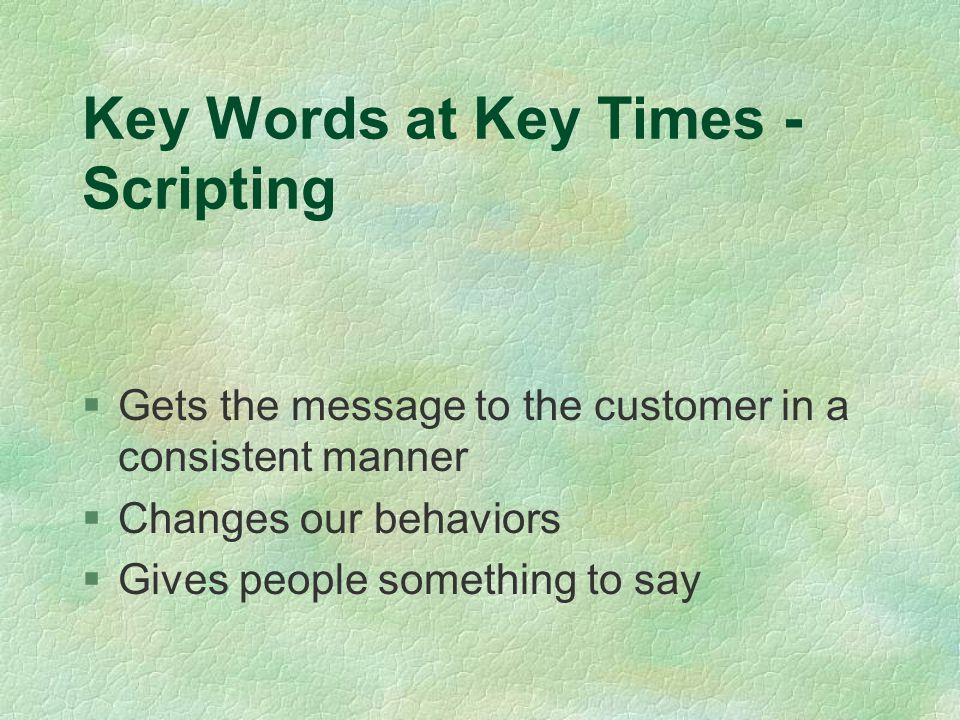 Key Words at Key Times - Scripting
