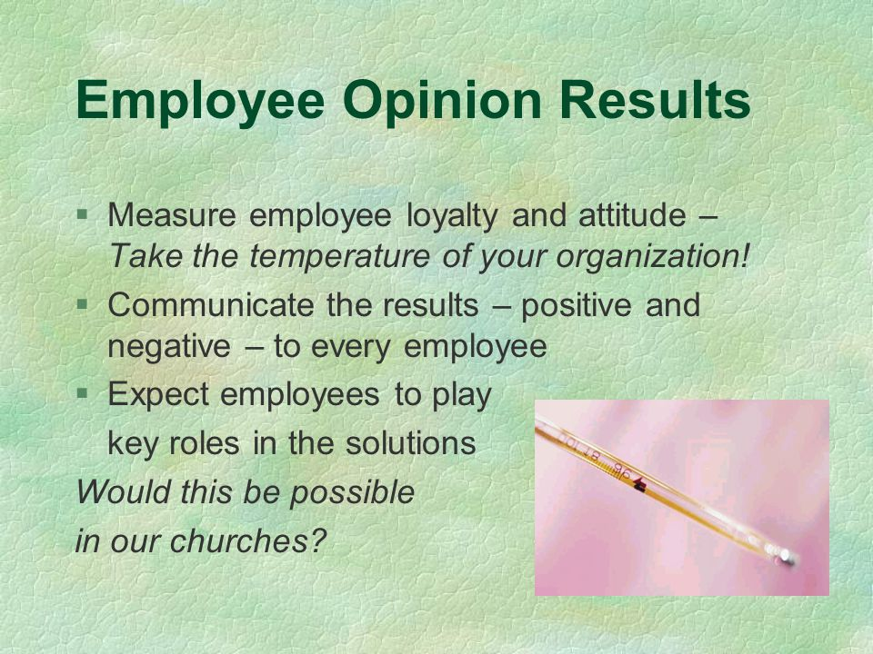 Employee Opinion Results