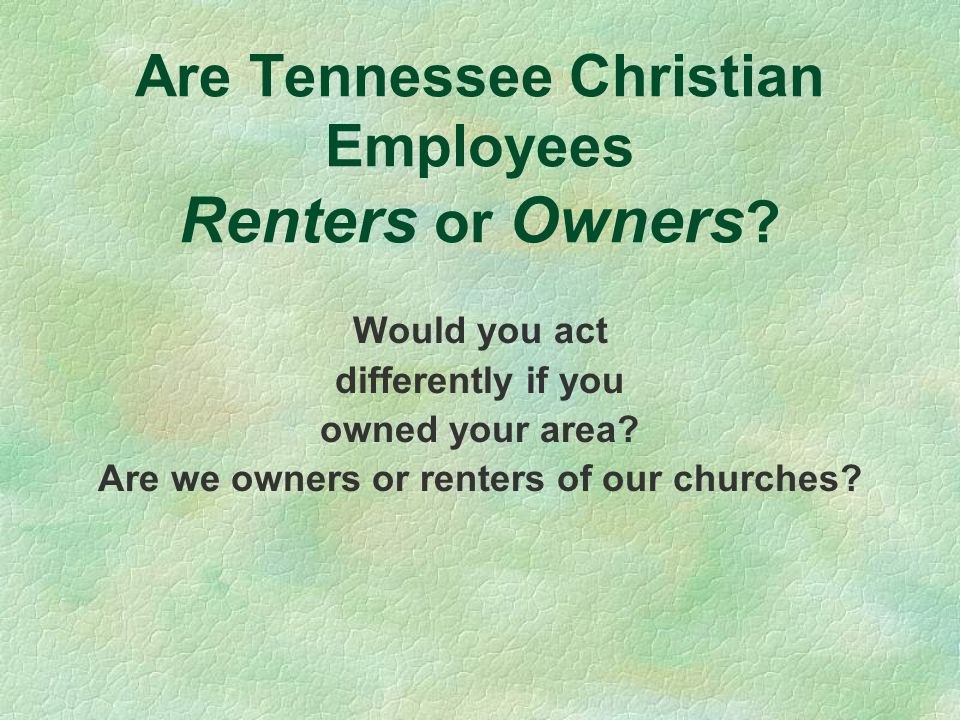 Are Tennessee Christian Employees Renters or Owners