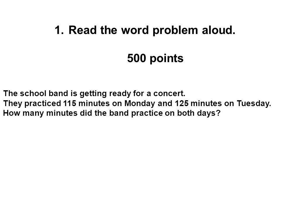 Read the word problem aloud. 500 points