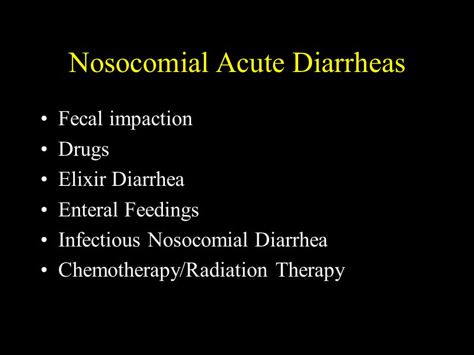 Nosocomial Acute Diarrheas