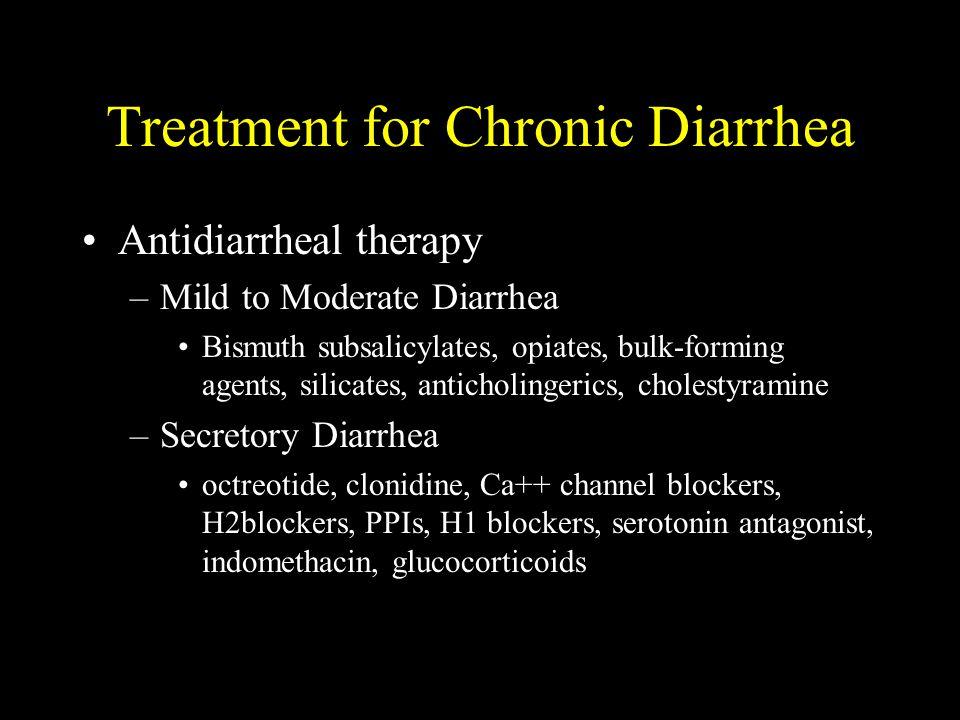 Treatment for Chronic Diarrhea