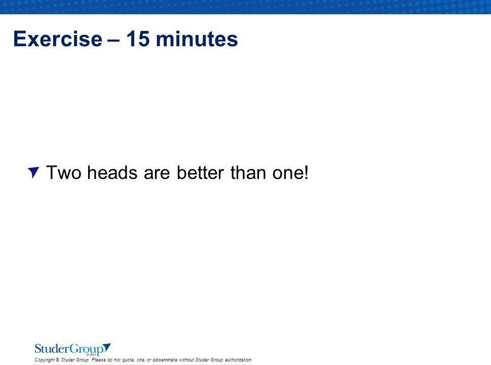 Exercise – 15 minutes Two heads are better than one!