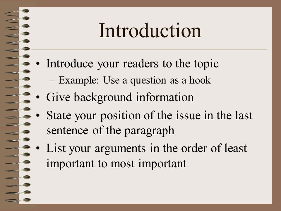 Introduction Introduce your readers to the topic