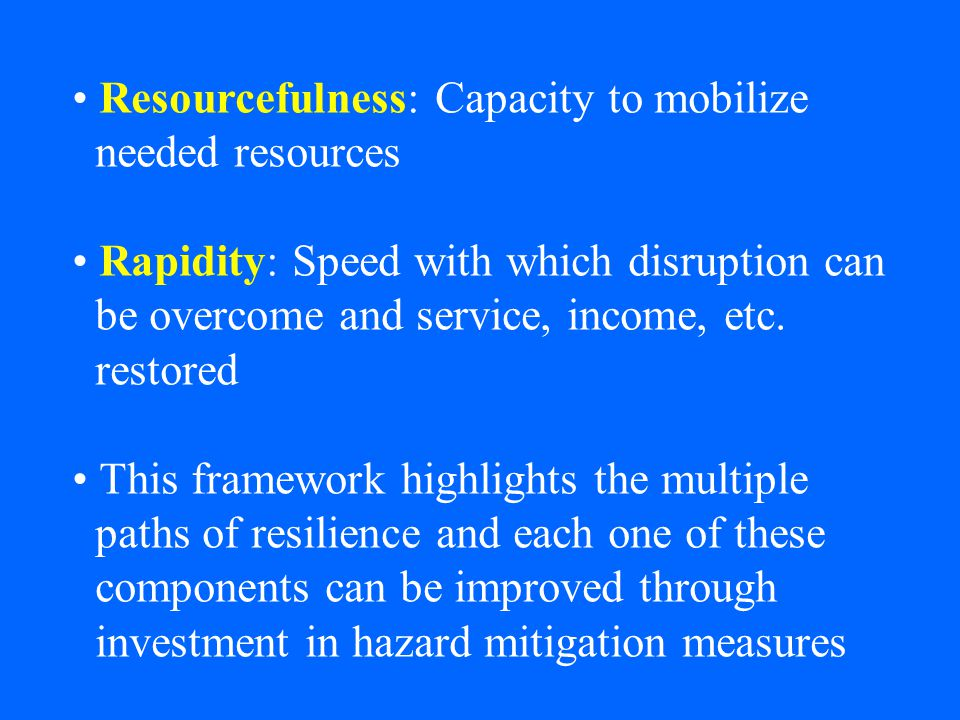 Resourcefulness: Capacity to mobilize