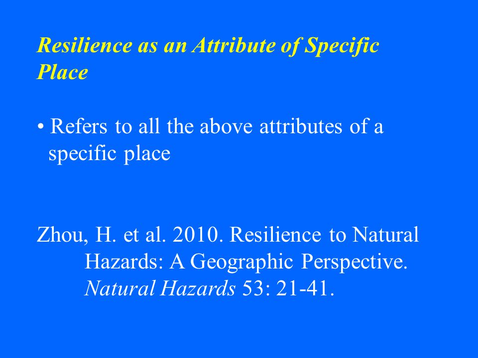 Resilience as an Attribute of Specific