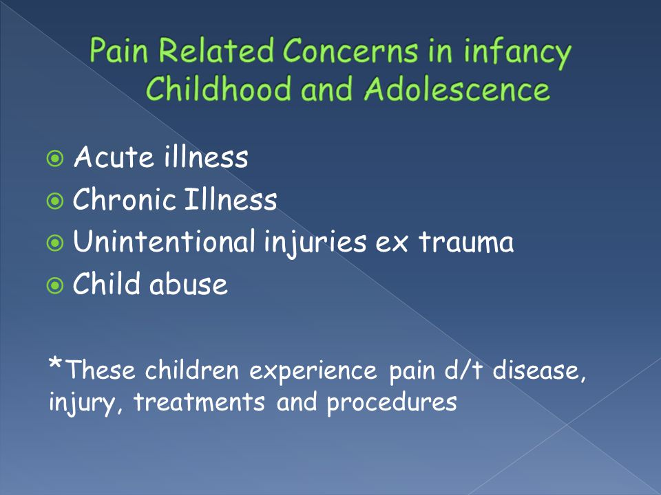 Pain Related Concerns in infancy Childhood and Adolescence