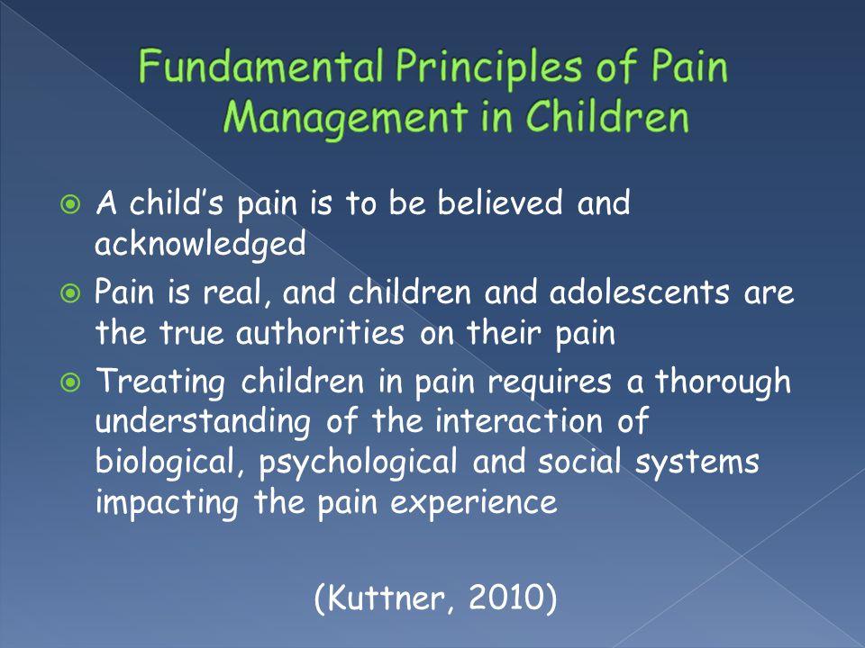 Fundamental Principles of Pain Management in Children