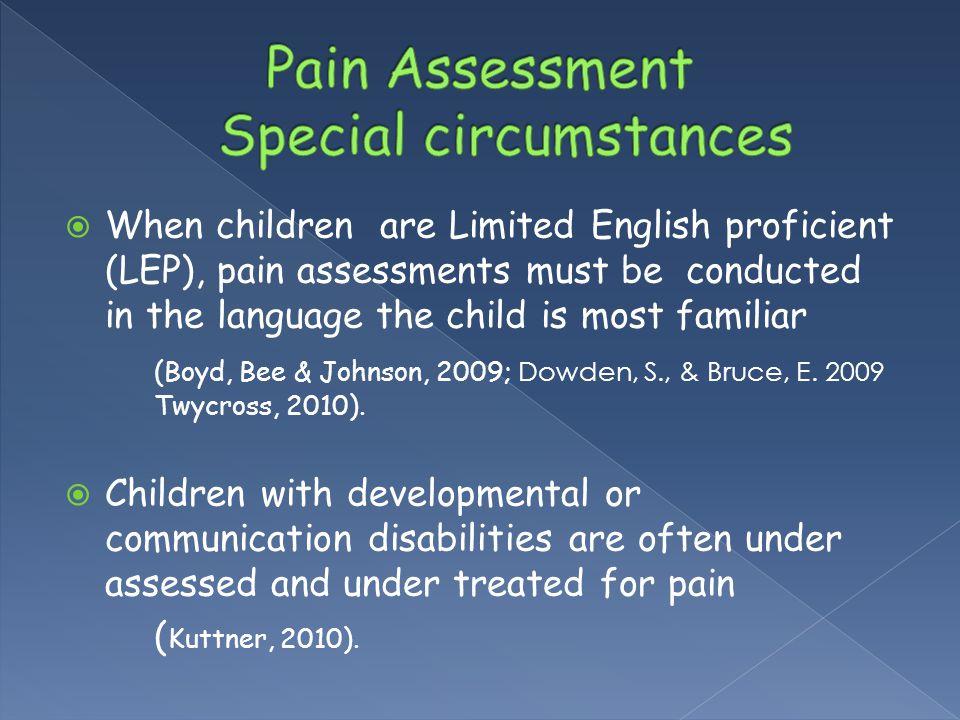 Pain Assessment Special circumstances