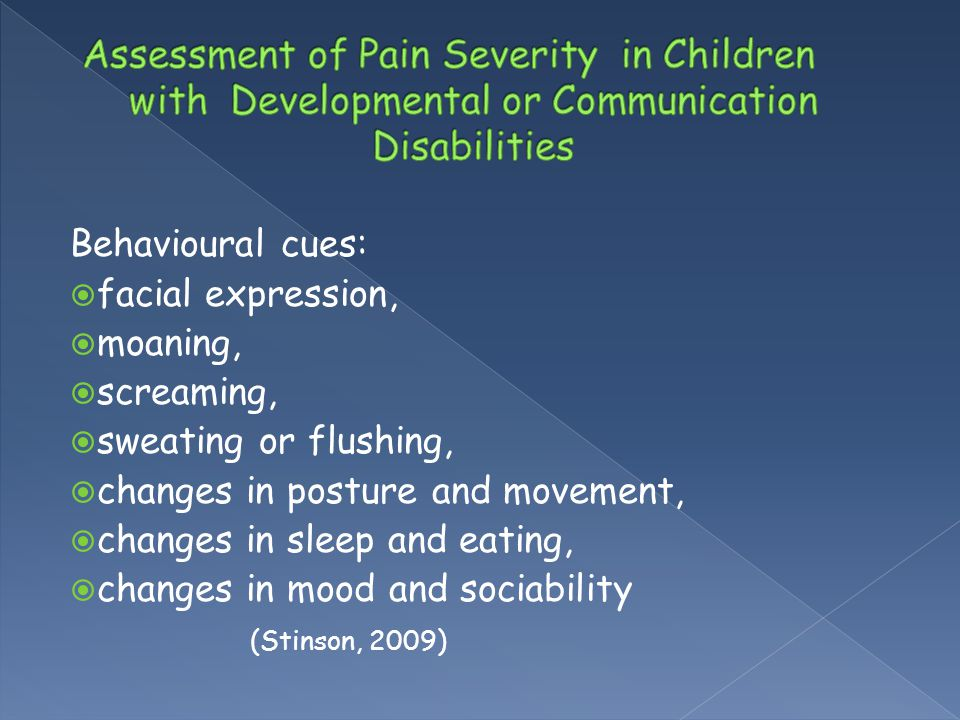 Assessment of Pain Severity in Children with Developmental or Communication Disabilities
