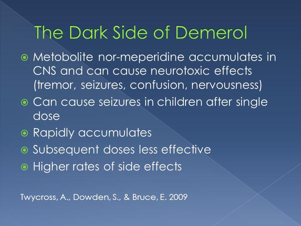 The Dark Side of Demerol