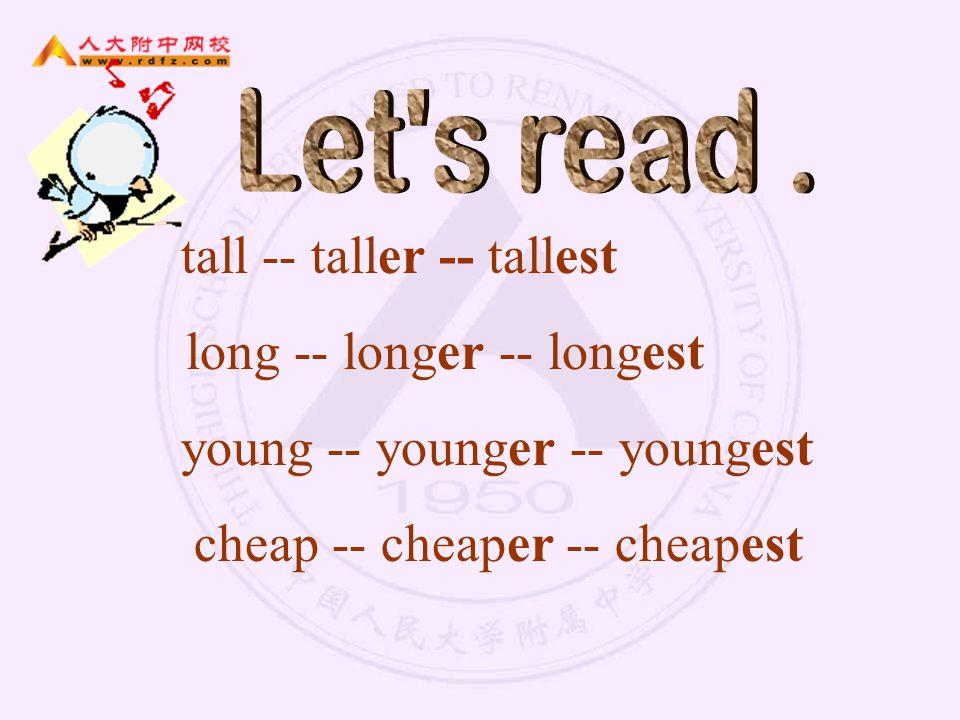 tall -- taller -- tallest