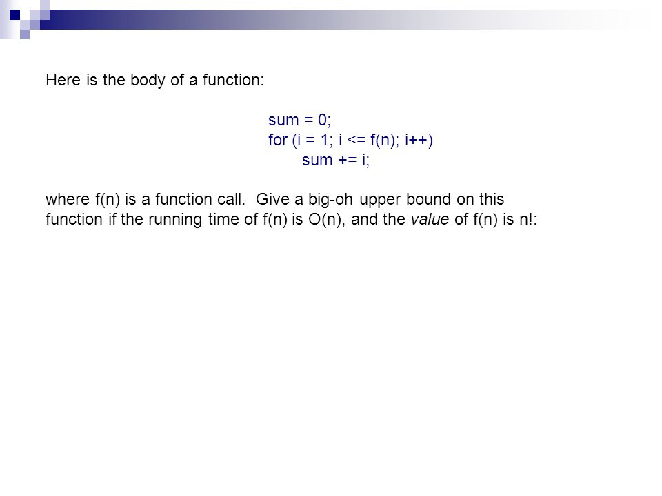Here is the body of a function: