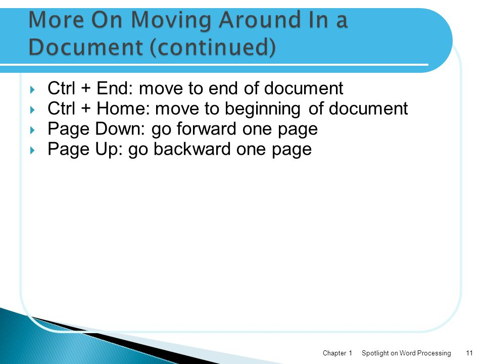 More On Moving Around In a Document (continued)