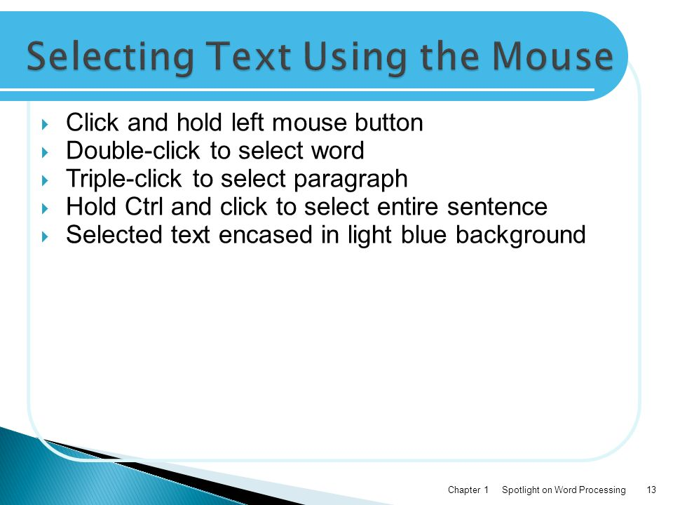 Selecting Text Using the Mouse