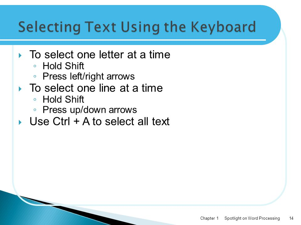 Selecting Text Using the Keyboard