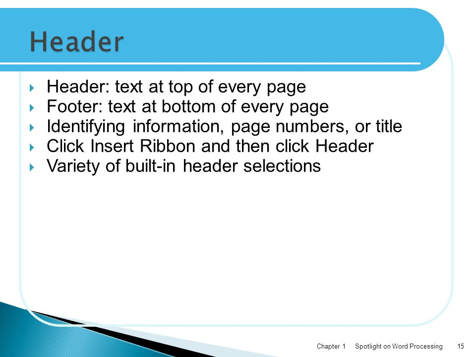 Header Header: text at top of every page