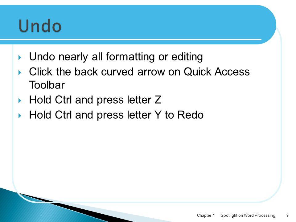 Undo Undo nearly all formatting or editing