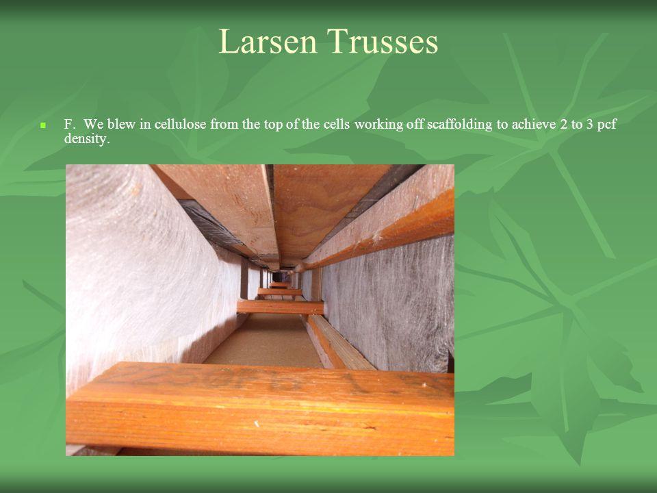 Larsen Trusses F.