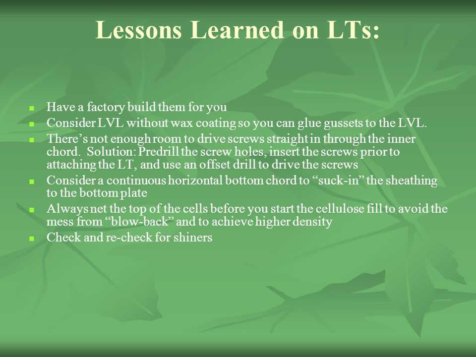 Lessons Learned on LTs: