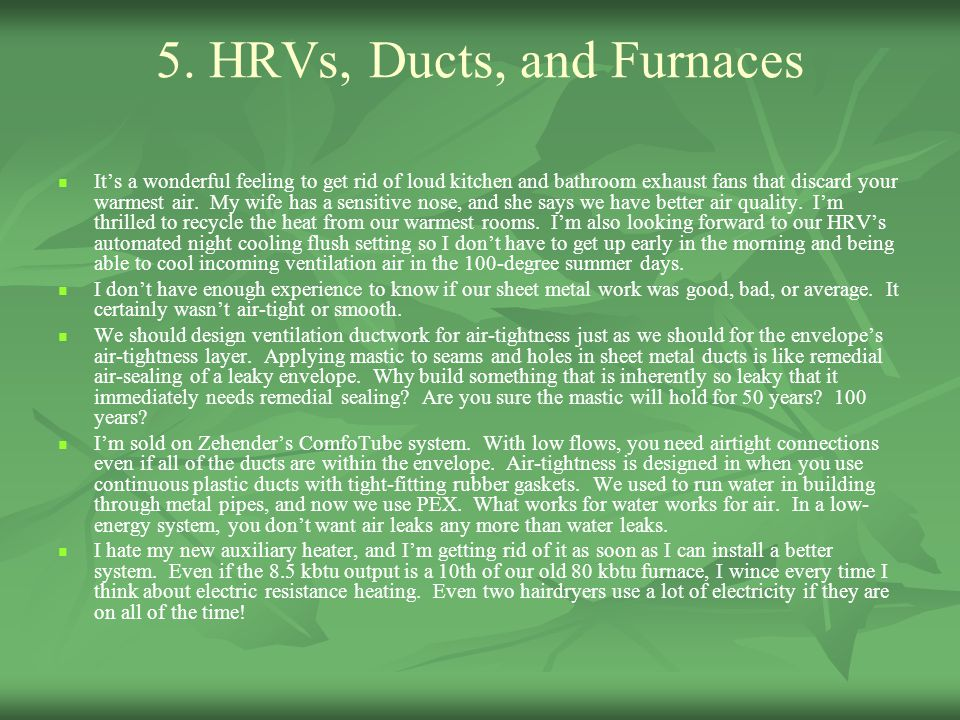 5. HRVs, Ducts, and Furnaces